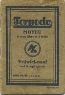 TORPEDO :  Boekje - Livre :  25 Pag Format 12.5 X 8.5 Cm  ( Vrijwiel-naaf )  (  Fietsen - Vélo Info ) Zie Scans - Livres, BD, Revues