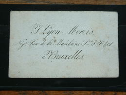 LYON MOVRIS (?) Rue De La Madeleine 8 N° 401 à Bruxelles ( Voir Aussi Derrière / Zie Details Foto ) ! - Cartes De Visite