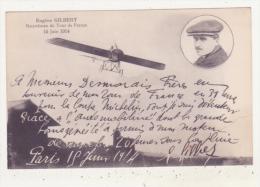 AVIATION - EUGENE GILBERT RECORDMAN DU TOUR DE FRANCE 15 JUIN 1914 - CPA ANIMEE - Aviateurs