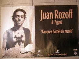 MUSIQUE - AFFICHE CONCERT SORTIE 1er CD - JUAN ROZOFF & PYGME - 116x77cm - Plakate & Poster