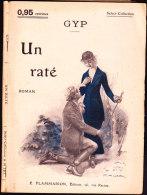 Select-Collection N° 197 - Un Raté - Gyp - Flammarion - ( 1920 ) . - Bücher, Zeitschriften, Comics