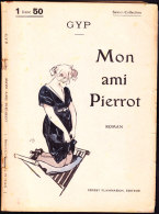 Select-Collection N° 240 - Mon Ami Pierrot - Gyp - Flammarion - ( 1926 ) . - Bücher, Zeitschriften, Comics