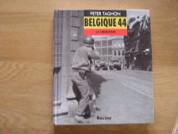 BASTOGNE 44 La Libération Taghon Guerre 1940 1945 Belgique Bataille Ardenne Mons  Entre Sambre & Meuse Régionalisme - Culture