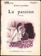 Select-Collection N° 128 - La Passion - Binet - Valmer - Flammarion - ( 1920 ) . - Bücher, Zeitschriften, Comics