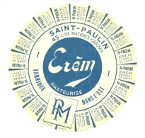 Ancienne Etiquette Fromage Saint Paulin Erem RM  Fabriqué Dans L'Est Papier Sulfurisé - Fromage