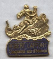 Pin's Démons Et Merveilles - éditions Robert Laffont - Altri