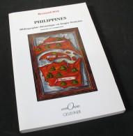 Bibliographie Thématique En Langue Française Sur Les PHILIPPINES/ Librairie Orientaliste Geuthner 2003 - Andere