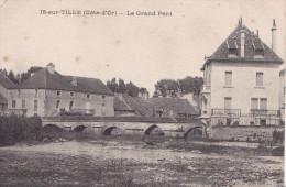 IS SUR TILLE - LE GRAND PONT(dil69) - Is Sur Tille