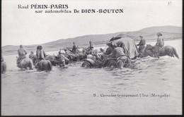 CPA - (Mongolie) Raid Pékin Paris Sur Automobiles De Dion Bouton - 8 Cormier Traversant L'Iro - Mongolei