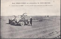 CPA - (Mongolie) Raid Pékin Paris Sur Automobiles De Dion Bouton - 7 Dans Le Désert De Gobi : Les 3 Premiers Arbres 700k - Mongolie
