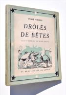Jean DRATZ - DRÔLES DE BÊTES - Texte André Villers, 1953 - Dédicacé - Livres, BD, Revues