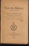 Franc Maçonnerie Maçon Maçonnique La Voix  Du Silence Fragments Choisis Du Livre Des Préceptes D'or - Libros, Revistas, Cómics