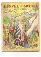Hänsel Et Gretel Par Claude MURA Et Dorette MULLER Aux éditions Lucos .RARE - Books, Magazines, Comics