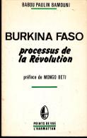 Bamouni Burkina Faso Processus De La Revolution Ed Harmattan - Politique