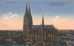 Erster Weltkrieg (WWI) - Deutschland (Germany) -  Köln - Dom Vom Rathaus Gesehen (1915) - Koeln