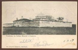 KOSOVO MURATOVO TURBE  OLD POSTCARD #03 1909 - Kosovo