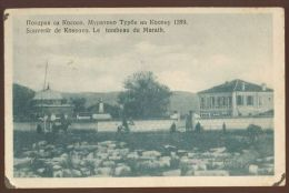 KOSOVO TOMB GROBNICA CARA MURATA OLD POSTCARD #25 - Kosovo