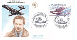France  -  Pionnier D´Aviation  -  La Croix-Du-Sud  -  L'Hydravion De Jean Mermoz  -  FDC  -  Premier Jour D´Emission - Vliegtuigen