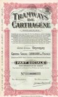 Titre Ancien - P;S. TRAMWAYS DE CARTHAGENE - Société Disparue - Chemin De Fer & Tramway