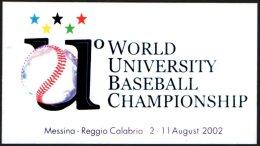 ITALY 2002 - 1st WORLD UNIVERSITY BASEBALL CHAMPIONSHIP - STICKER / AUTOCOLLANT - Baseball