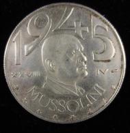 M00540 Mussolini (28-04-1945) Et Lion Au Revers Meglio Vivere Un Giorno Da Leone Che Cento Anni Da Peco Ra.14 G - Altri