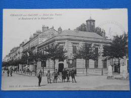 CHALON SUR SAONE  -  Hôtel Des Postes Et Boulevard De La République  Animée - Chalon Sur Saone
