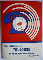 TÉLÉCOMMUNICATIONS PTT : Pour Téléphoner Depuis Toulouse (1973) / Petit Livret 36 Pages / Bon état - Vieux Papiers