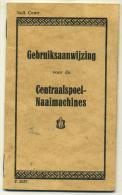 Gebruisaanwijzing Voor De Centraalspoel-Naaimachine S - Vieux Papiers