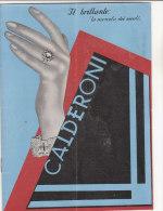 C1165 - CATALOGO Illustrato GIOIELLI CALDERONI-MILANO 1933/OROLOGI/POSATERIE ARGENTO/SERVIZI TAVOLA/TOELETTA - Gioielli & Orologeria