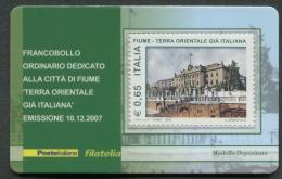 ITALIA TESSERA FILATELICA 2007 - CITTA´ DI FIUME TERRA ORIENTALE ITALIANA - 261 - 6. 1946-.. Republik