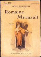 Select Collection N° 52 - Romaine Mirmault - Henri De Régnier - Flammarion - ( 1920 ) . - Bücher, Zeitschriften, Comics