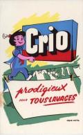 Buvard  C R I O , Prodigieux  Pour  Tous  Lavages  D´ Après  O.P.I.M. - Papel Secante