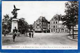 52 CHAUMONT LE MONUMENT AUX ENFANTS ET ENTREE DE LA RUE DE LA GARE - Chaumont