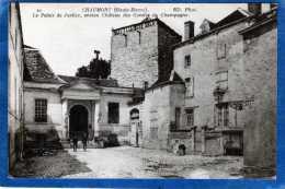 52 CHAUMONT LE PALAIS DE JUSTICE ANCIEN CHATEAU DES COMTES DE CHAMPAGNE - Chaumont