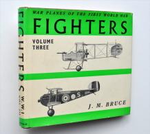 AVIATION GUERRE 1914-1918 : FIGHTERS - War Planes Of The First World War, Vol. 3 / Avion - Aviation