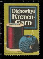 Old Original German Poster Stamp (advertising Cinderella, Reklamemarke ) Kronen-Garn Thread Spool Hank - Cinderellas
