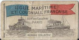 Carte De Membre Collectif / Ligue Maritime Et Coloniale Française/ Paris /vers 1930   VP615 - Oude Documenten