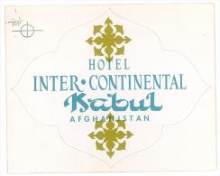 ETIQUETTE HOTEL - INTER CONTINENTAL KABUL AFGHANISTAN - Etiquetas De Hotel