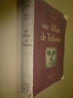 1948  REMY  UNE AFFAIRE DE TRAHISON  Dédicacé à Charles Breton Ancien Chef De Maquis, Pour Services Rendus à L´ O. C. M. - Livres Dédicacés