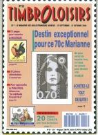 Magasine  100 Pages Timbroloisirs Thème Destin Exceptionnel Pour Ce 70c Marianne  N:5 3de 1993 - Frans (vanaf 1941)