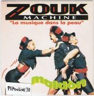 ZOUK  MACHINE - // Face A - MALDON (Remix).  // Face B - LANMOU SOLEY. - 1988 - ARIOLA . - Disco, Pop