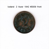 ICELAND    2  AURAR  1942  (KM # 6.2) - Iceland