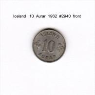 ICELAND    10  AURAR  1962  (KM # 10) - Iceland