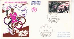 LETTRE FDC REPUBLIQUE CENTRAFRICAINE -POSTE AERIENNE N° 4 JEUX OLYMPIQUES -ROME
