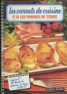 Les Carnets De Cuisine - N° 20 - Les Pommes De Terre  - HACHETTE PRATIQUE - (3451) - Gastronomie