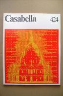 PBX/52  CASABELLA N.424/1977/sede IBM E Sede Della Mondadori A Segrate/Brasilia/Hannover - Arte, Architettura