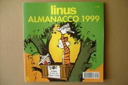 PBX/59  LINUS ALMANACCO 1999 Universal Press / Peanuts - Altri