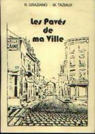 (GEMBLOUX) « Les Pavés De Ma Ville » GRAZIANO, R. & TAZIAUX, M. - Ed. Privée (1990) - Belgique