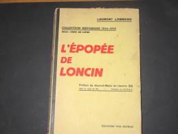 LAURENT LOMBARD-L'EPOPEE DE LONCIN  -  Collection Historique Ceux De Liège ED VOX PATRIAE - 1901-1940