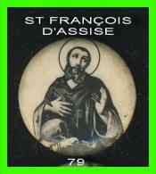 PIN'S, RELIGION - ST FRANÇOIS D'ASSISE - - Pin's